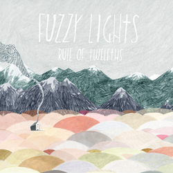 Fuzzy Lights - Rule of Twelths album